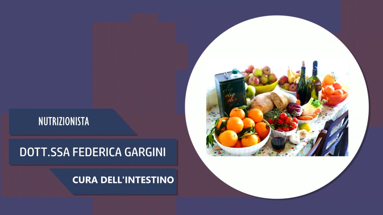 DOTT.SSA FEDERICA GARGINI – NUTRIZIONISTA – CURA DELL'INTESTINO