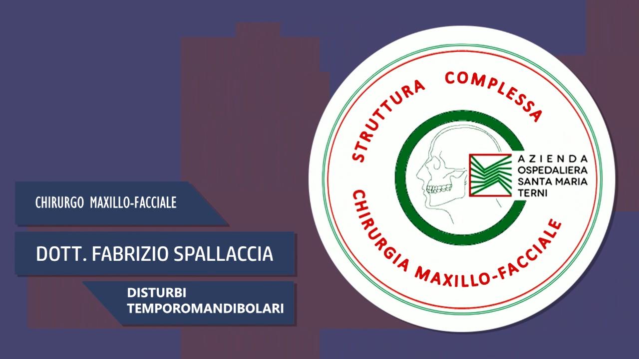 Dott. Fabrizio Spallaccia – Chirurgo Maxillo-Facciale – Disturbi Temporomandibolari