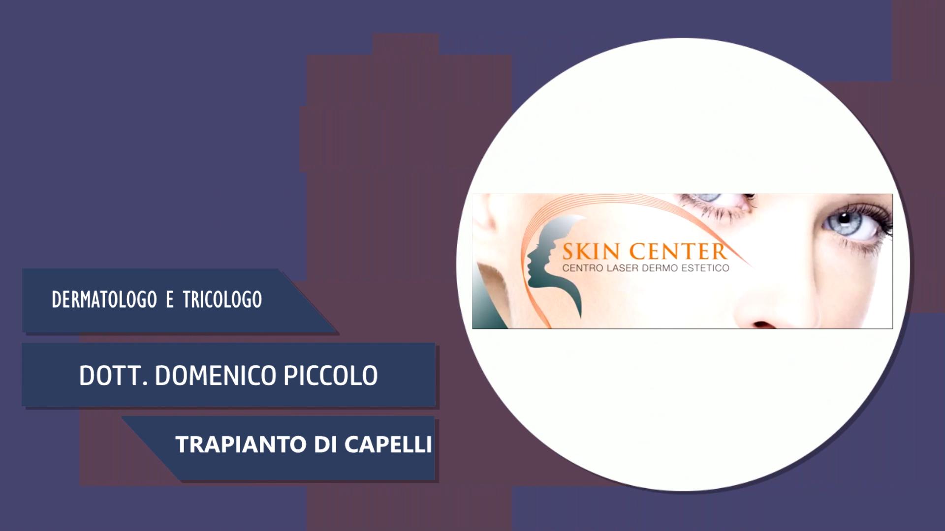 Dott. Domenico Piccolo – Trapianto di Capelli