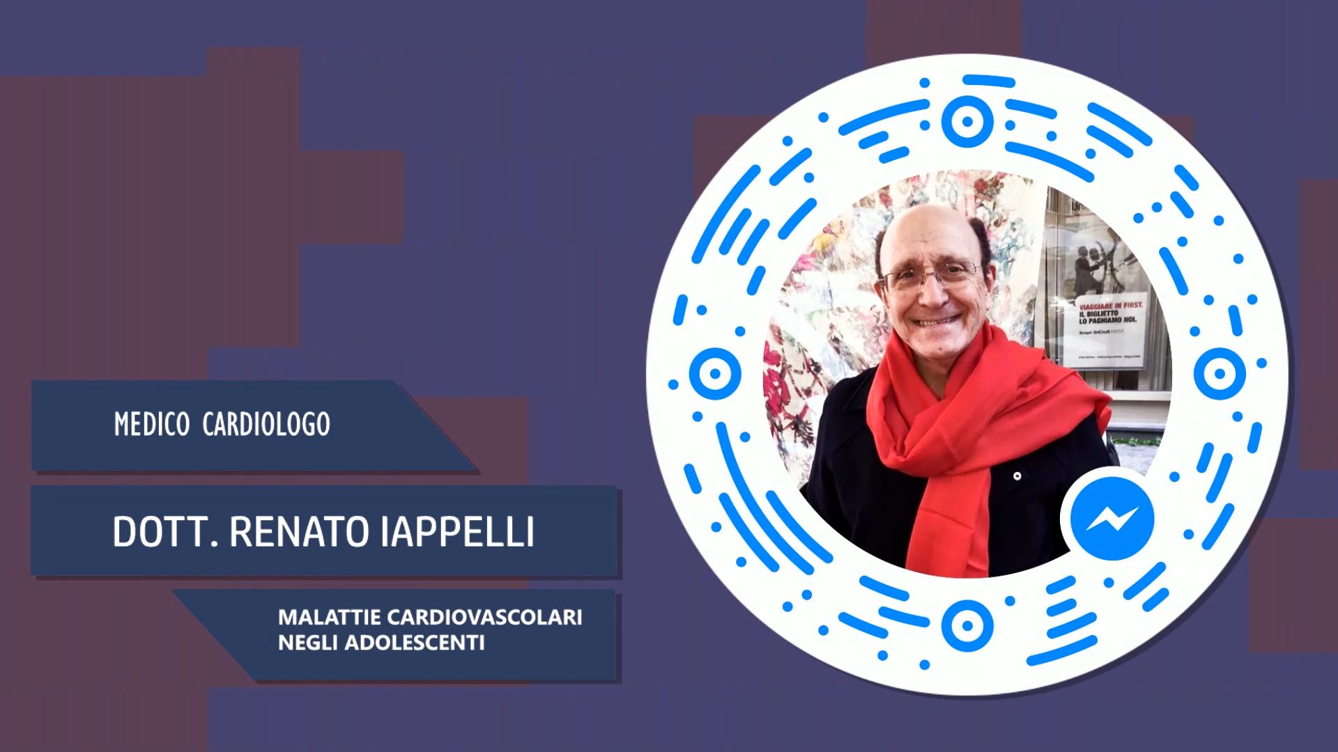 Dott. Renato Iappelli – Malattie Cardiovascolari negli adolescenti