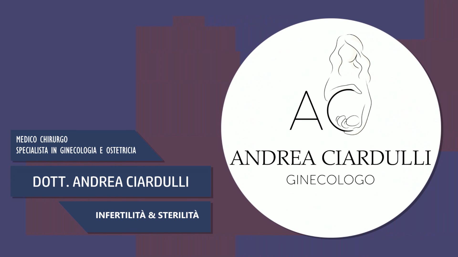 Intervista al Dott. Andrea Ciardulli – Inferitilità & Sterilità