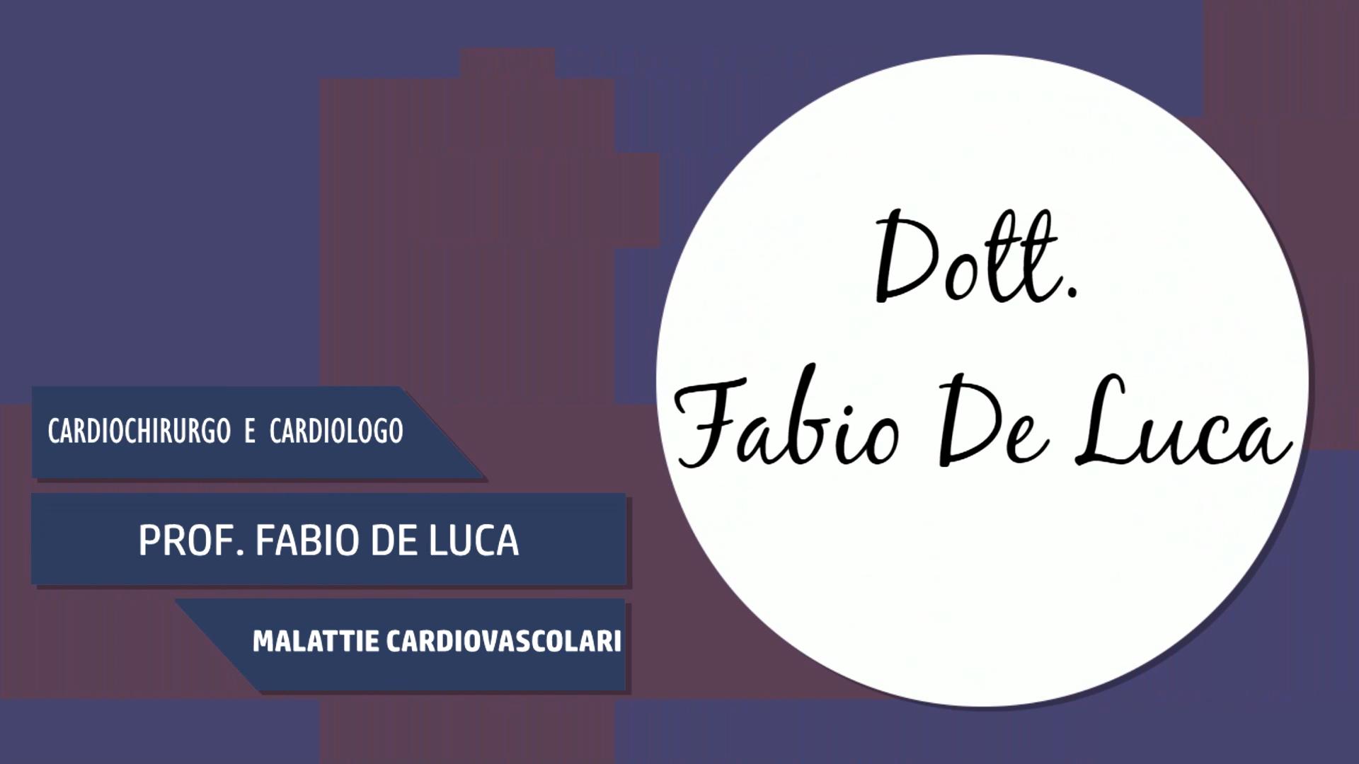 Intervista al Dott. Fabio De Luca – Malattie Cardiovascolari