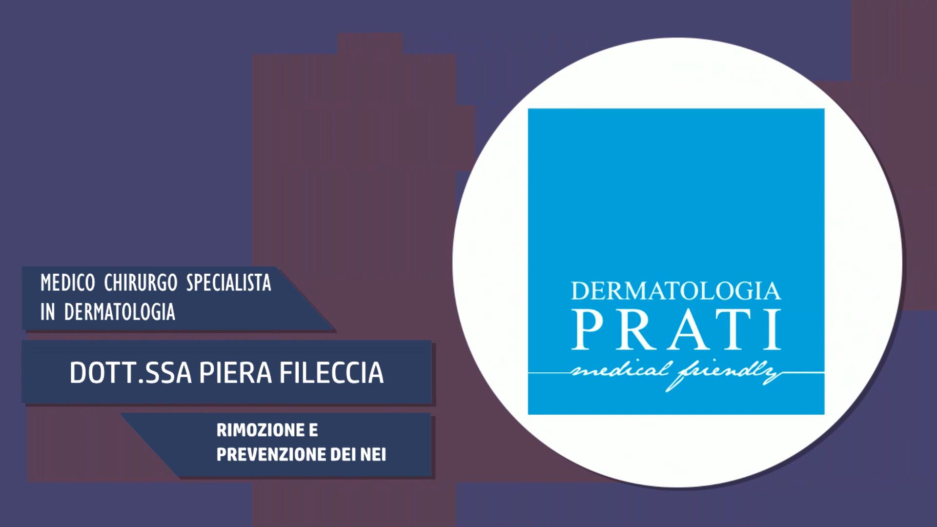 Intervista alla Dott.ssa Piera Fileccia – Rimozione e Prevenzione dei nei