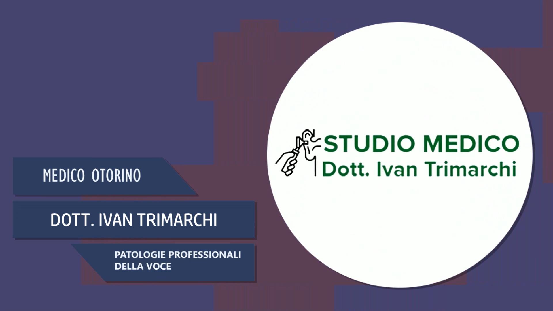 Intervista al Dott. Ivan Trimarchi – Patologie Professionali della voce