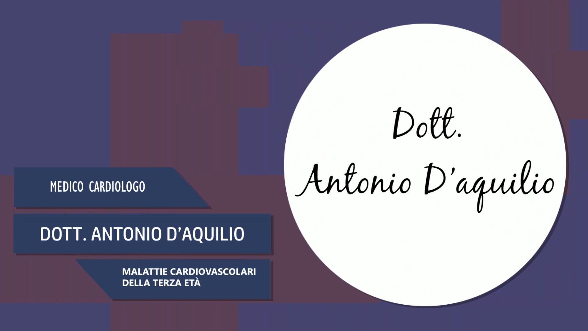 Intervista al Dott. Antonio D'Aquilio – Malattie cardiovascolari della terza età