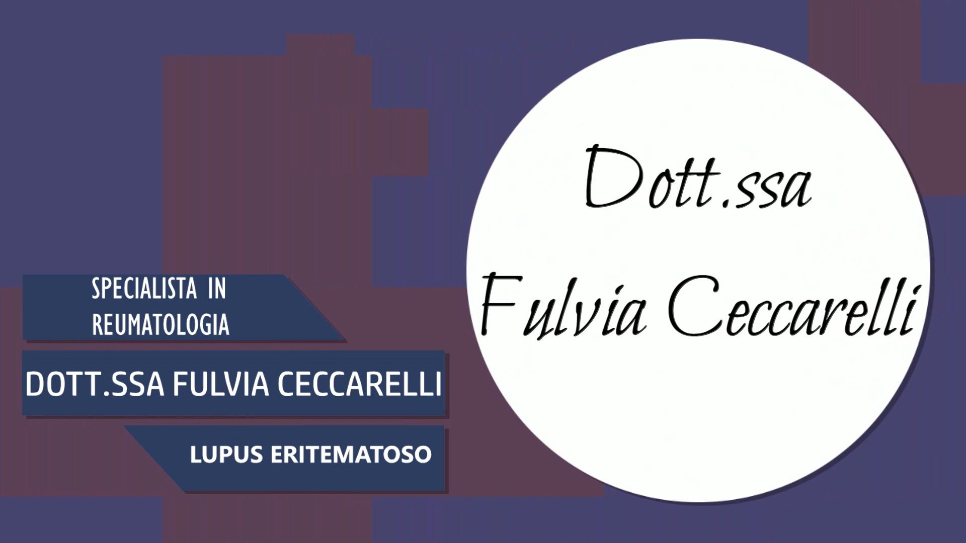Intervista alla Dott.ssa Fulvia Cerccarelli – Specialista in reumatologia