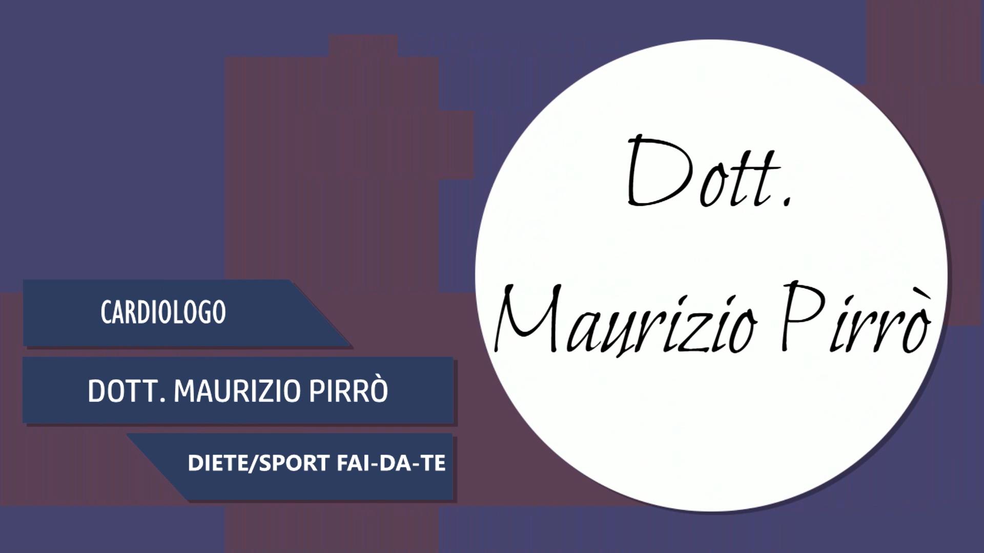 Intervista al Dott. Maurizio Pirrò – Diete/Sport FAI-DA-TE