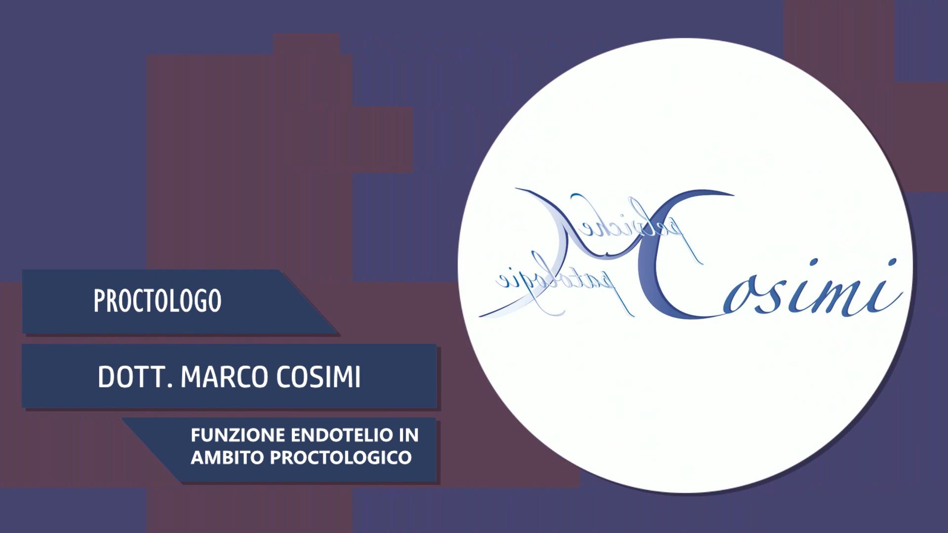 Intervista al Dott. Marco Cosimi – Funzione endotelio in ambito proctologico