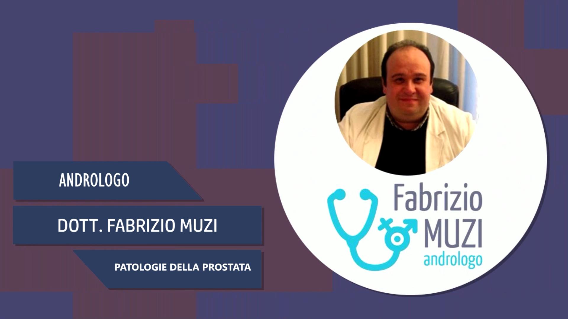 Intervista al Dott. Fabrizio Muzi – Patologie della prostata