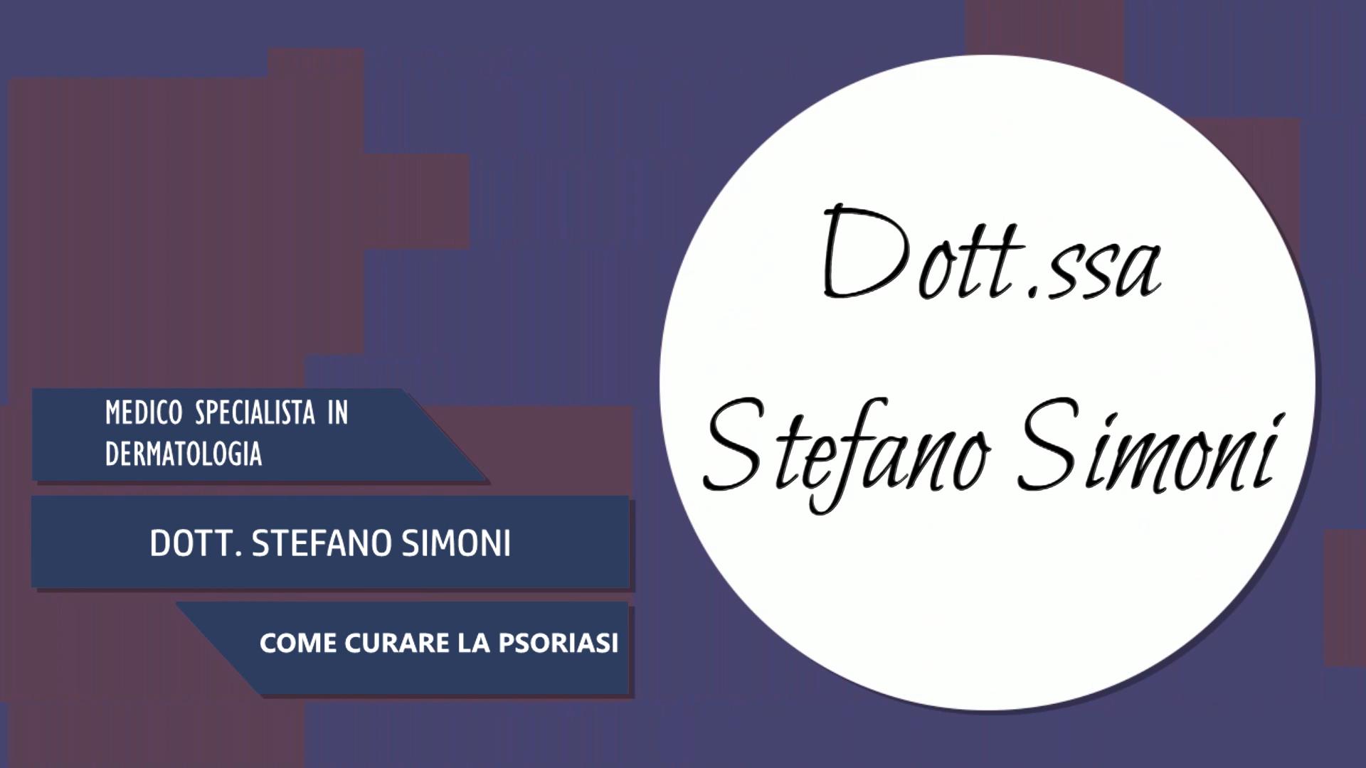 Intervista al Dott. Stefano Simoni – Come curare la psoriasi
