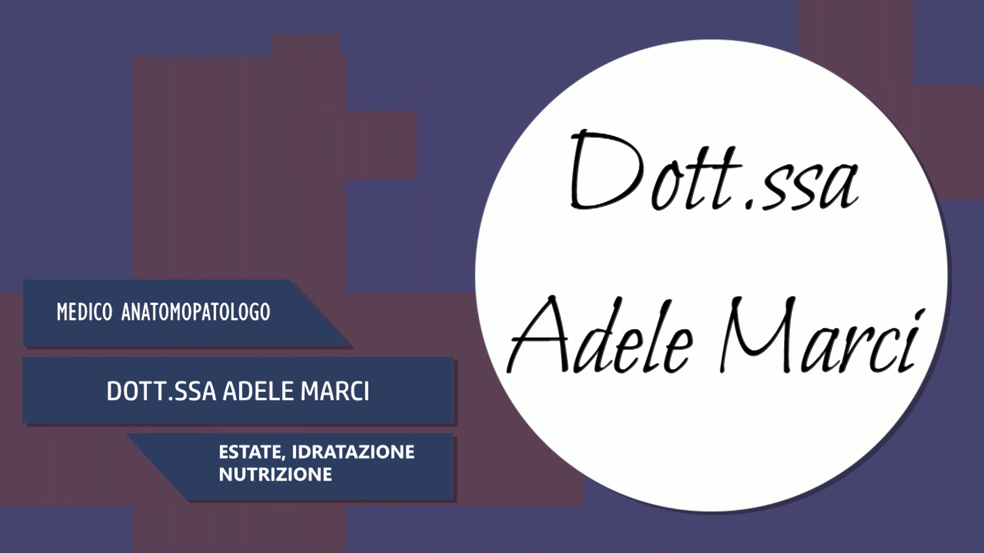 Intervista al Dott.ssa Adele Marci – Estate, Idratazione, Nutrizione