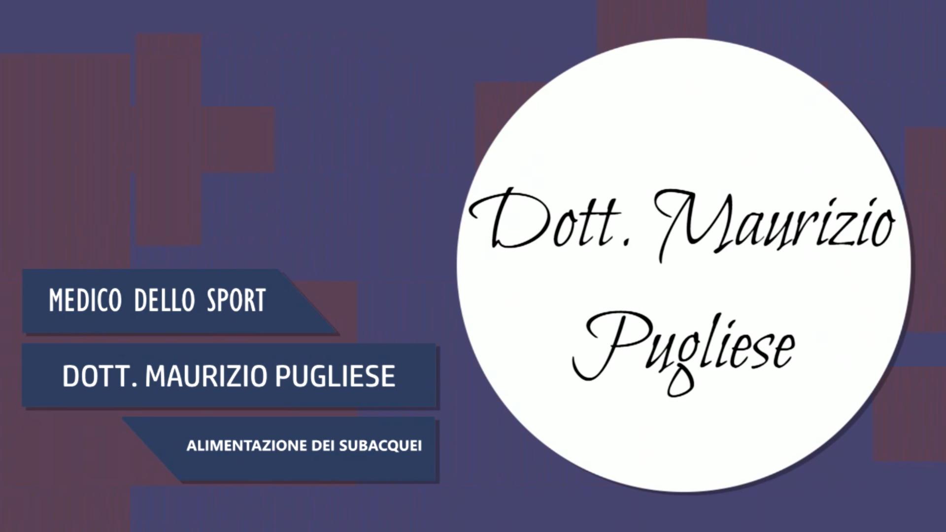 Intervista al Dott. Maurizio Pugliese – Alimentazione dei subacquei
