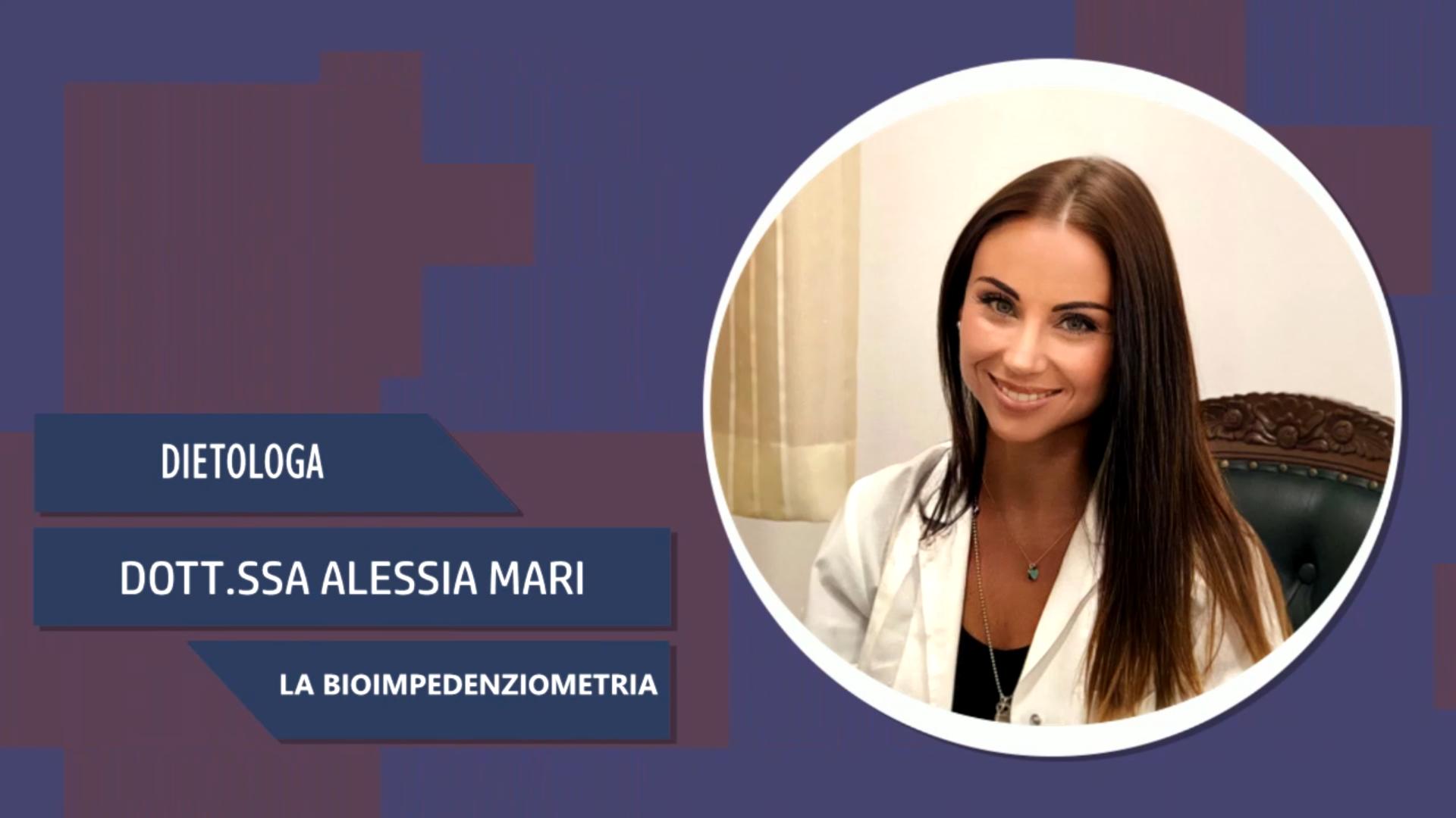 Intervista alla Dott.ssa Alessia Mari – La Bioimpedenziometria