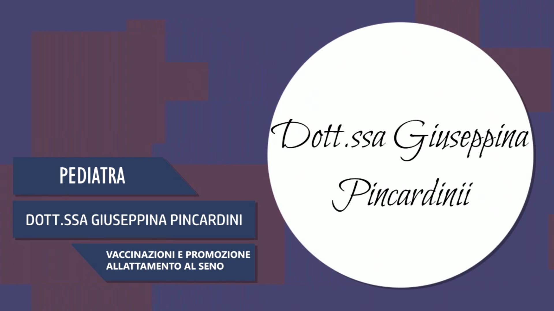 Intervista alla Dott.ssa Giuseppina Pincardini – Vaccinazioni e promozione allattamento al seno