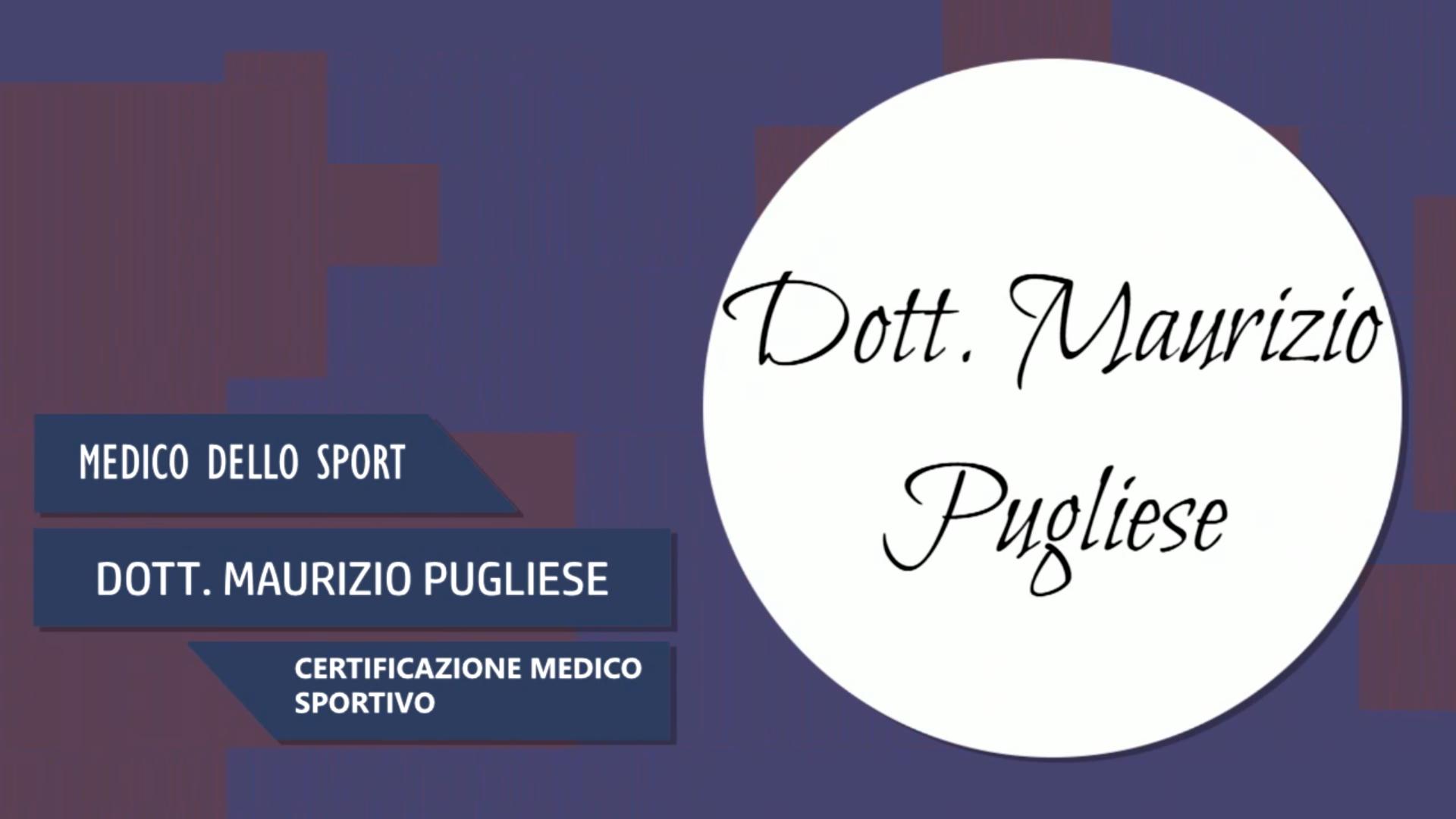 Intervista al Dott. Maurizio Pugliese – Certificazione medico sportivo