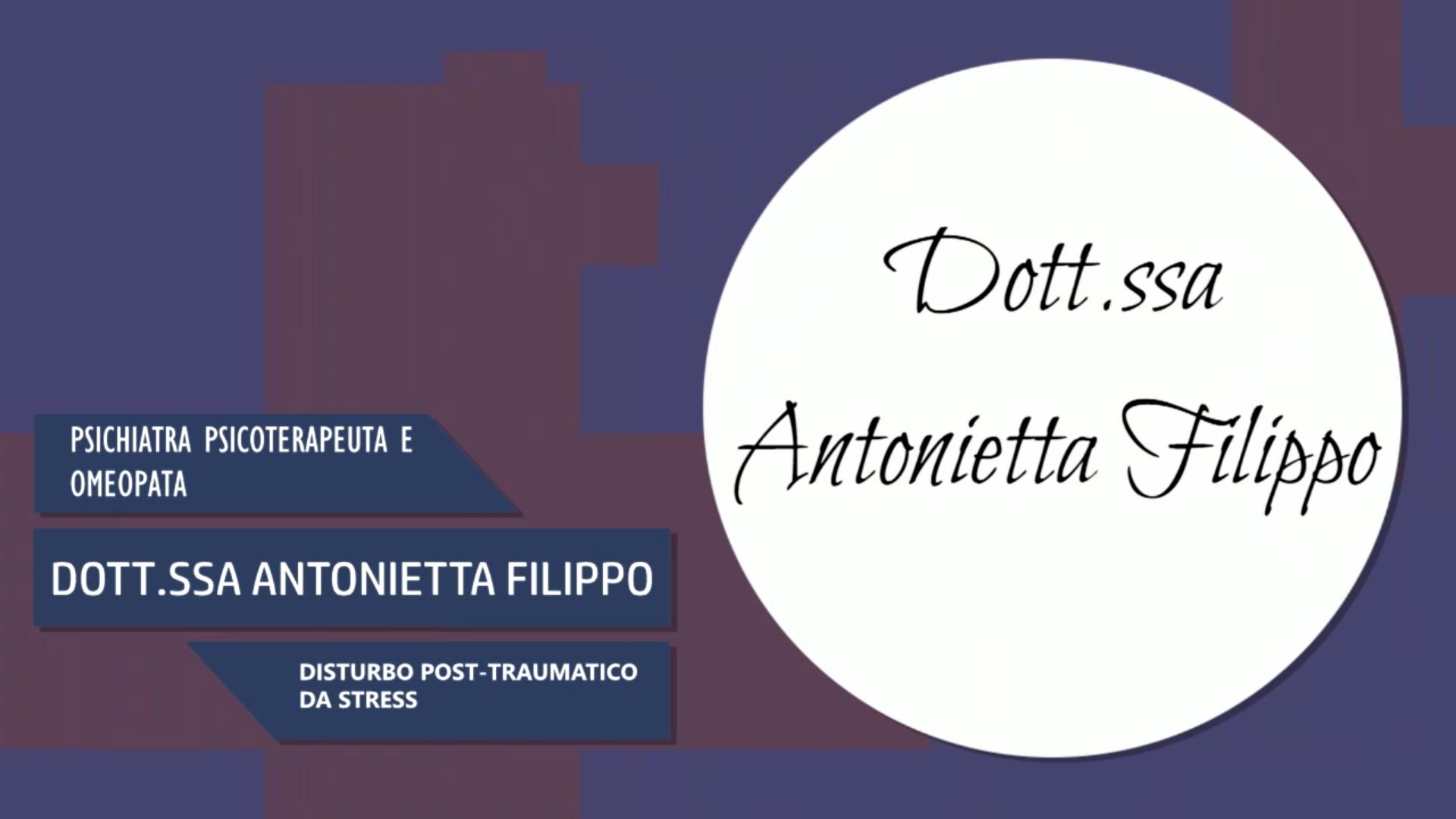 Intervista alla Dott.ssa Antonietta Filippo – Disturbo post-traumatico da stress