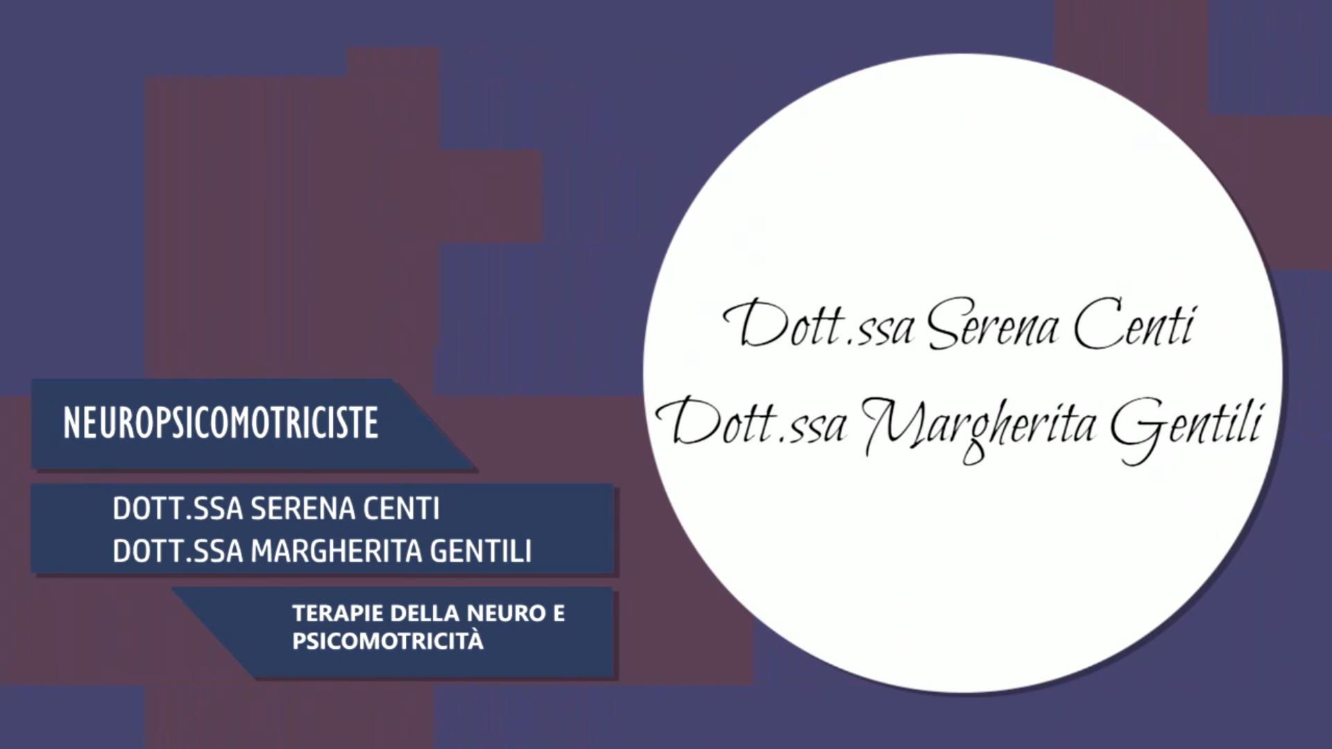 Intervista alla Dott.ssa Serena Centi & Dott.ssa Margherita Gentili – Terapie della neuro e psicomotricità