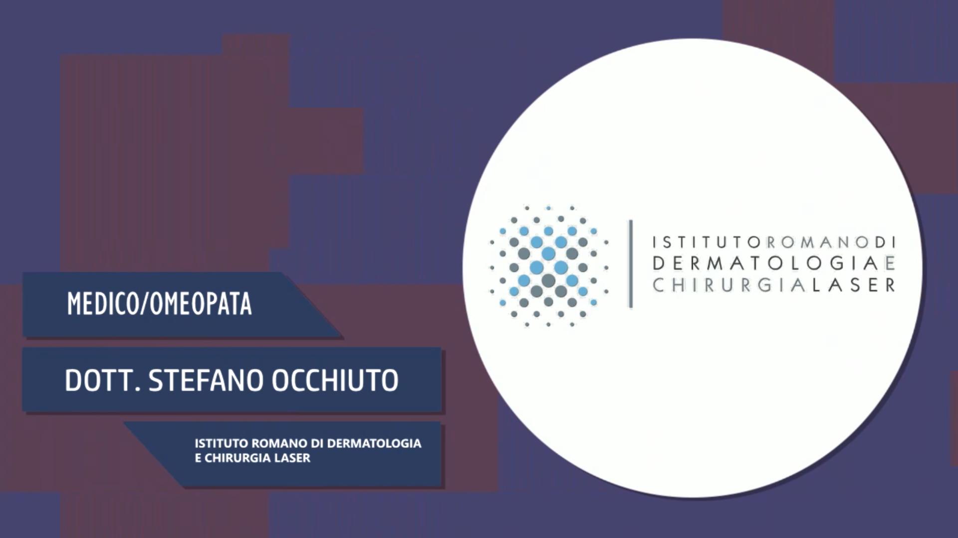 Intervista al Dott. Stefano Occhiuto – Istituto Romano di dermatologia e chirurgia laser