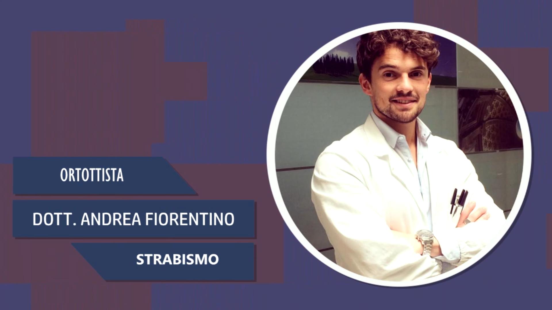 Intervista al Dott. Andrea Fiorentino – Strabismo