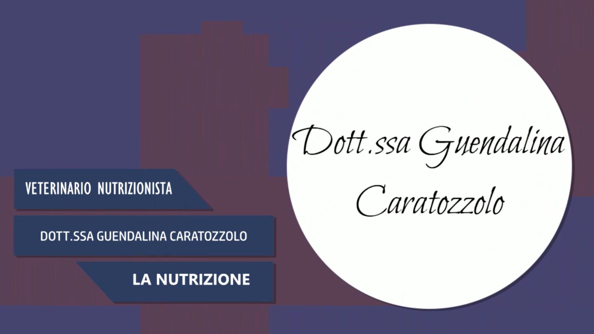 Intervista alla Dott.ssa Guendalina Caratozzolo – La Nutrizione