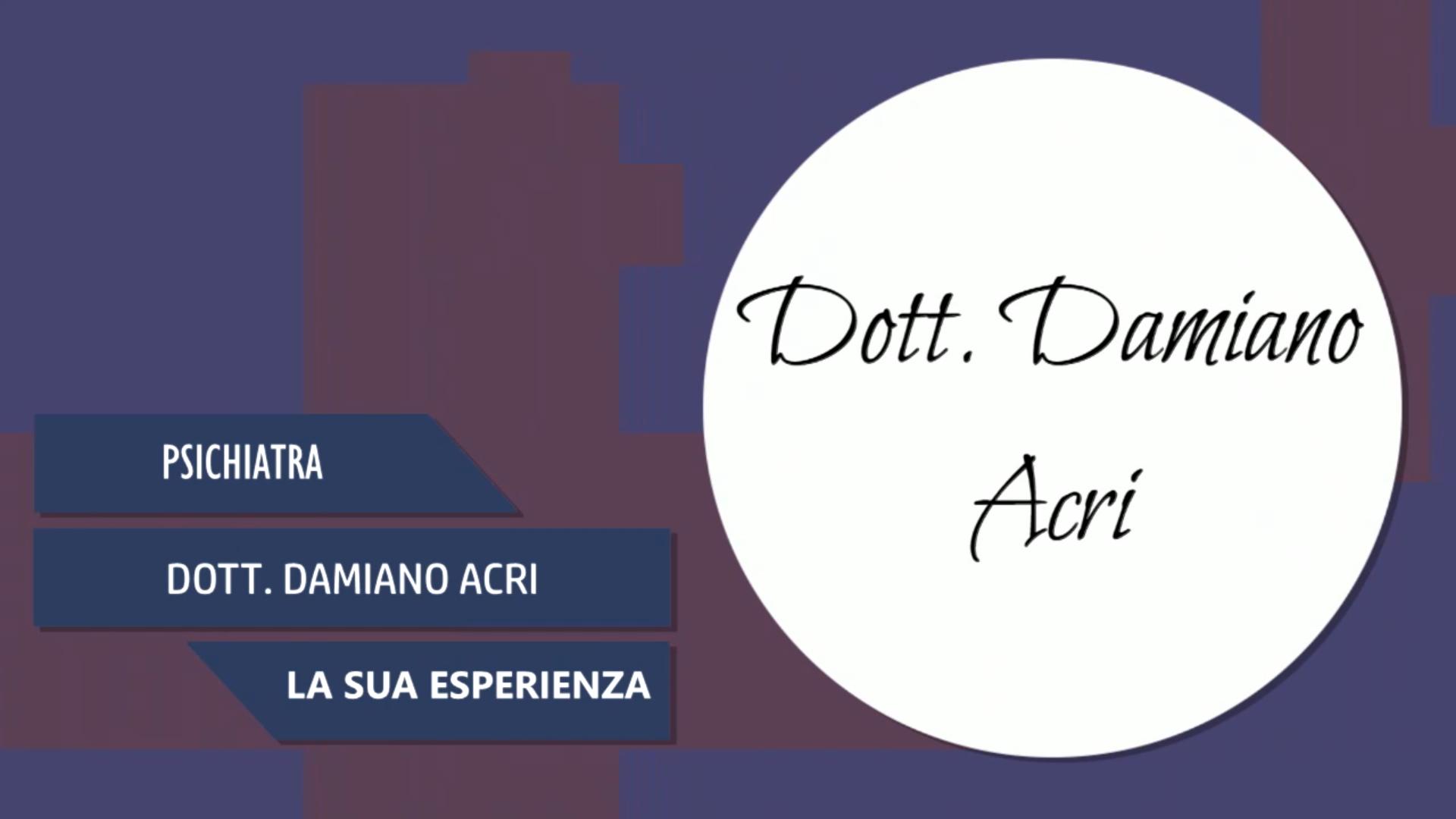 Intervista al Dott. Damiano Acri – La sua esperienza