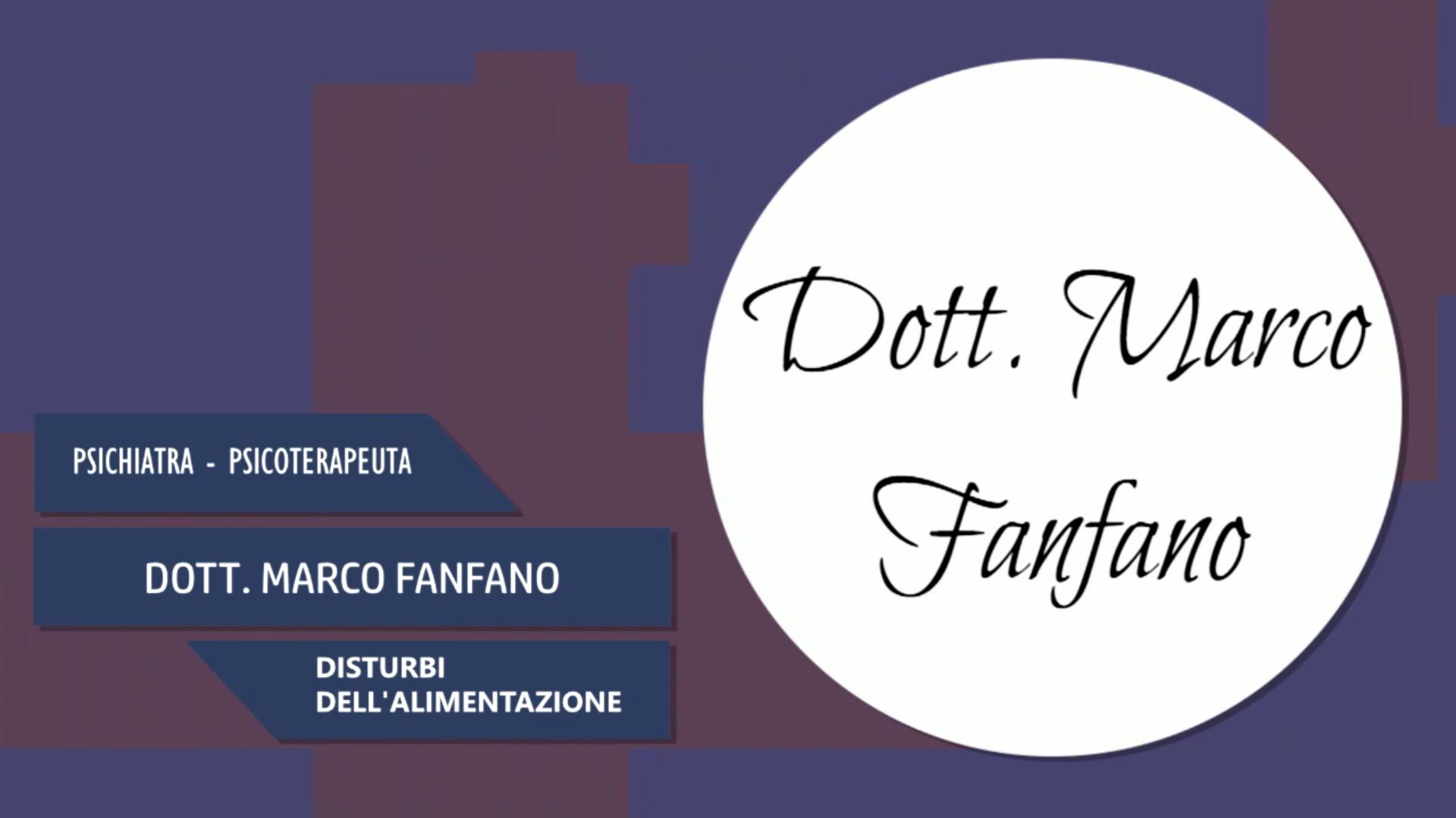 Intervista al Dott. Marco Fanfano – Disturbi dell'alimentazione