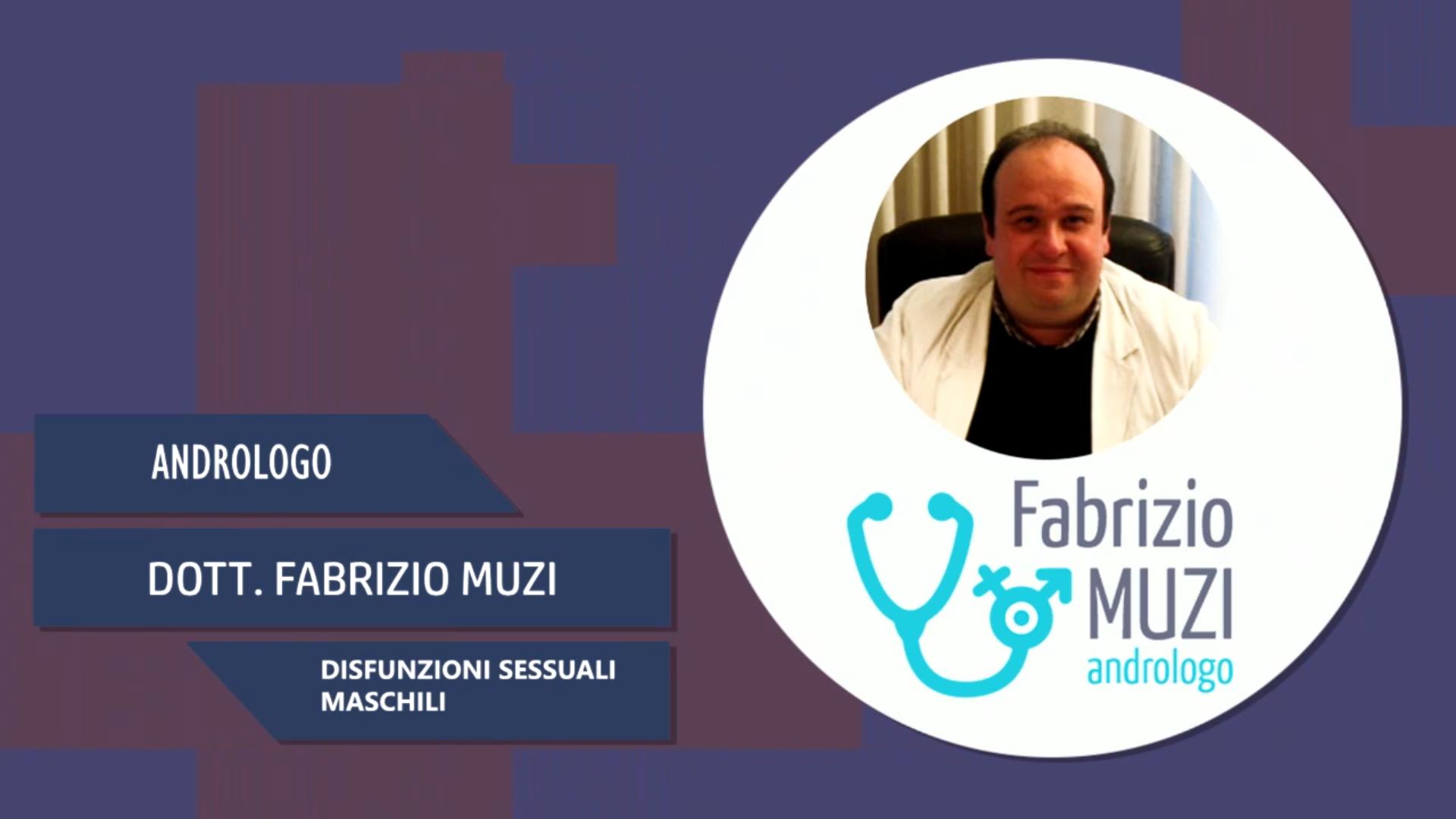 Intervista al Dott. Fabrizio Muzi – Disfunzioni sessuali maschili