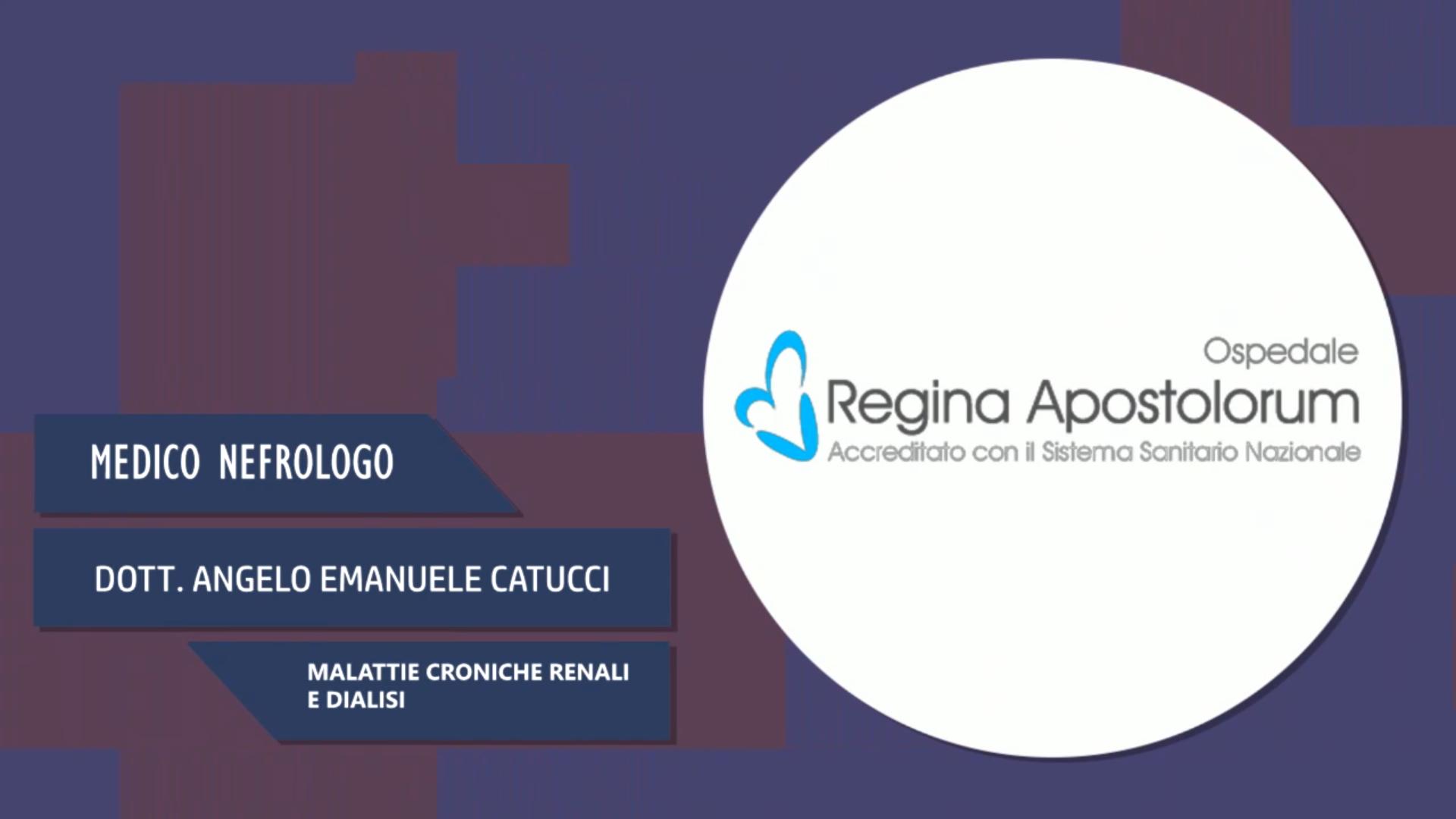 Intervista al Dott. Angelo Emanuele Catucci – Malattie croniche renali e dialisi