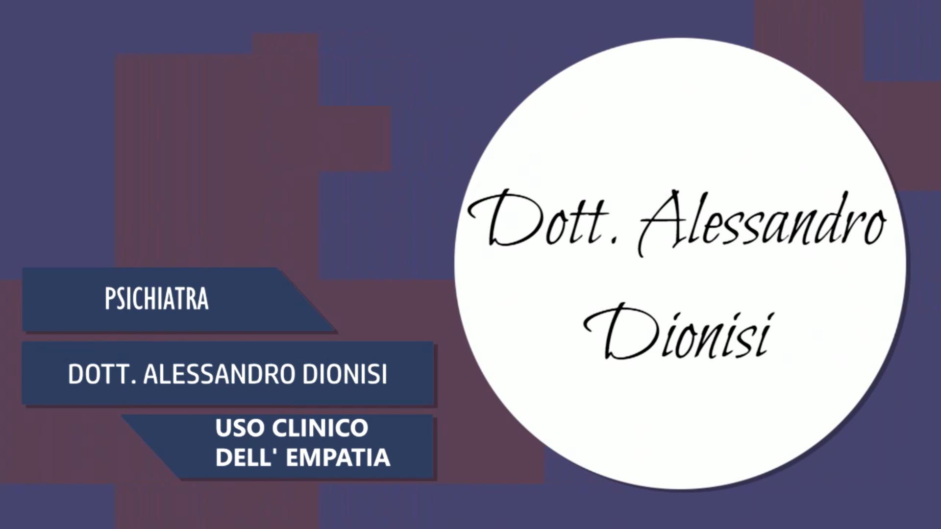 Intervista al Dott. Alessandro Dionisi – Uso clinico dell'empatia