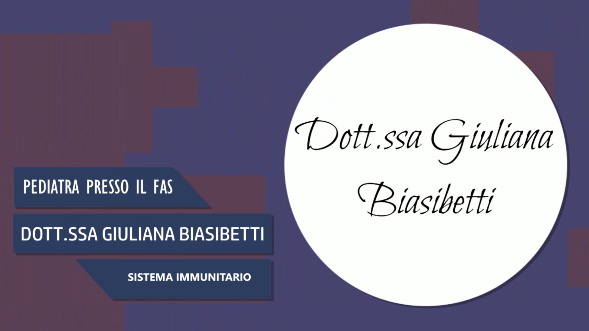 Intervista alla Dott.ssa Giuliana Biasibetti – Sistema immunitario
