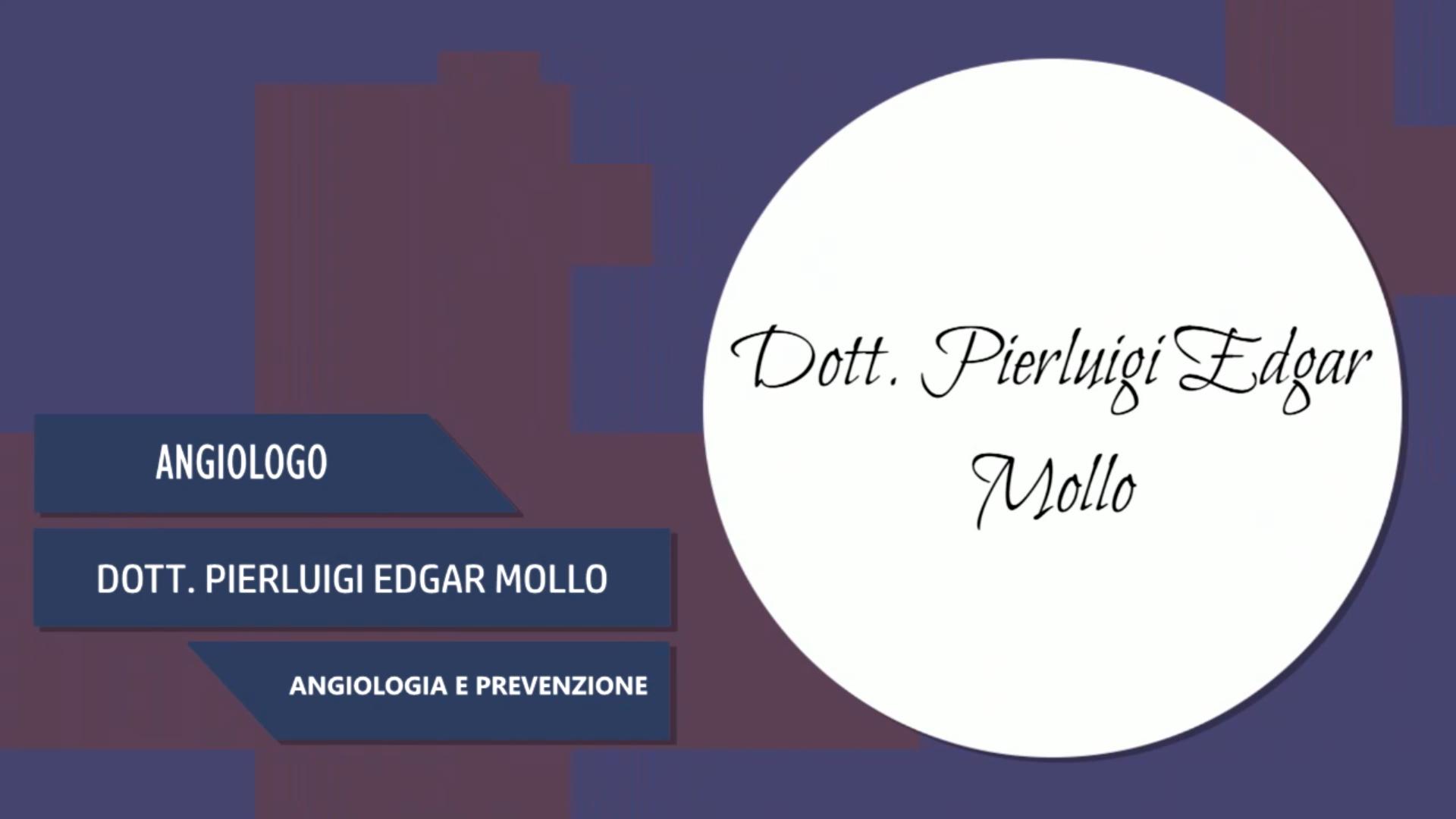 Intervista al Dott. Pierluigi Edgar Mollo – Angiologia e prevenzione