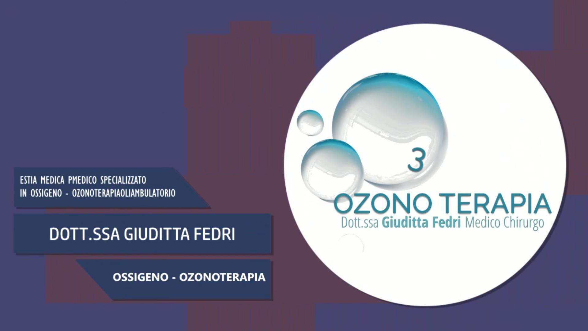Intervista alla Dott.ssa Giuditta Fedri – Ossigeno – Ozonoterapia