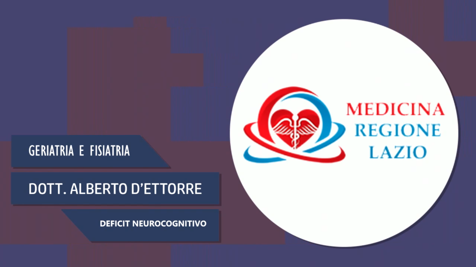 Intervista al Dott. Alberto D'Ettorre – Deficit Neurocognitivo