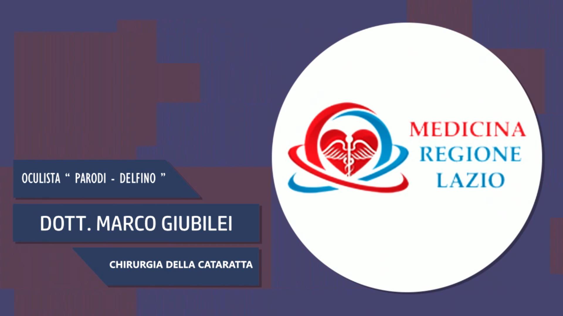 Intervista al Dott. Marco Giubilei – Chirurgia della cataratta