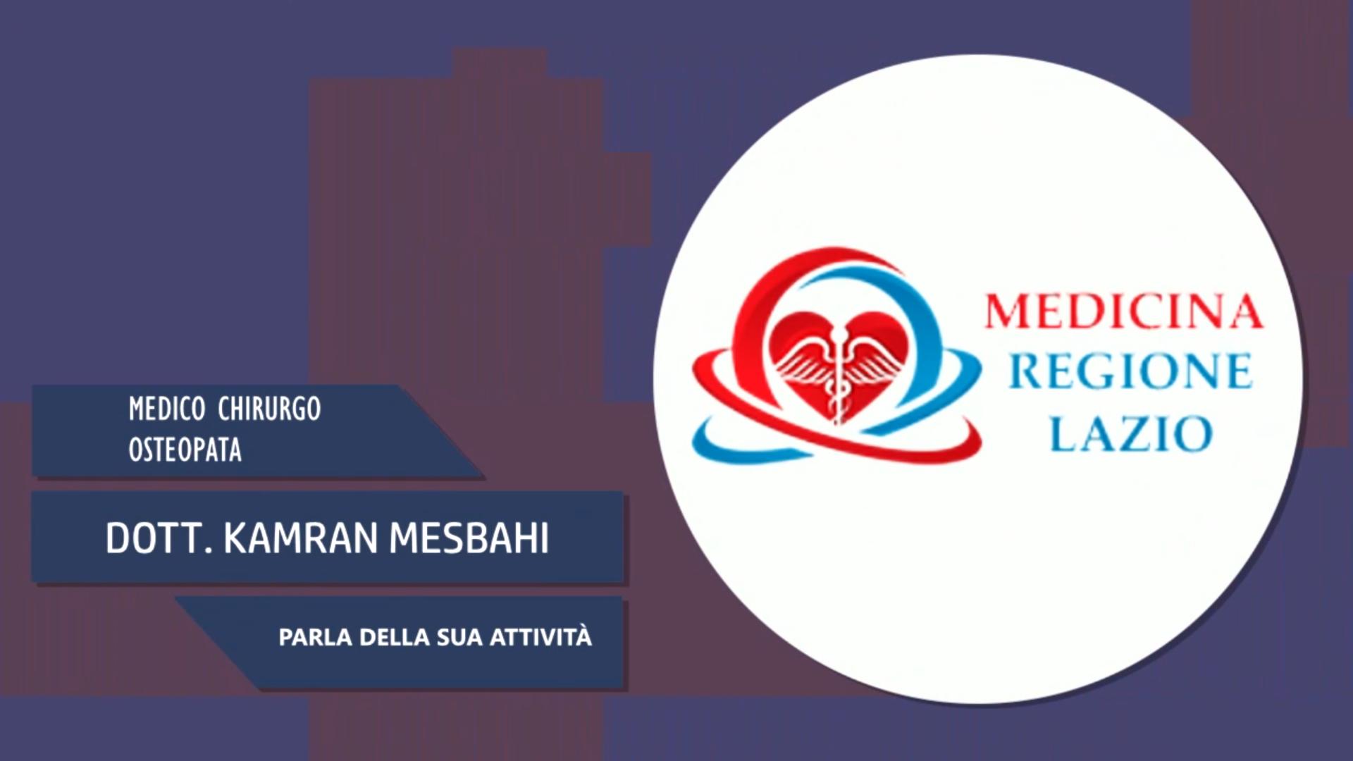 Intervista al Dott. Kamren Mesbahi – Parla della sua attività