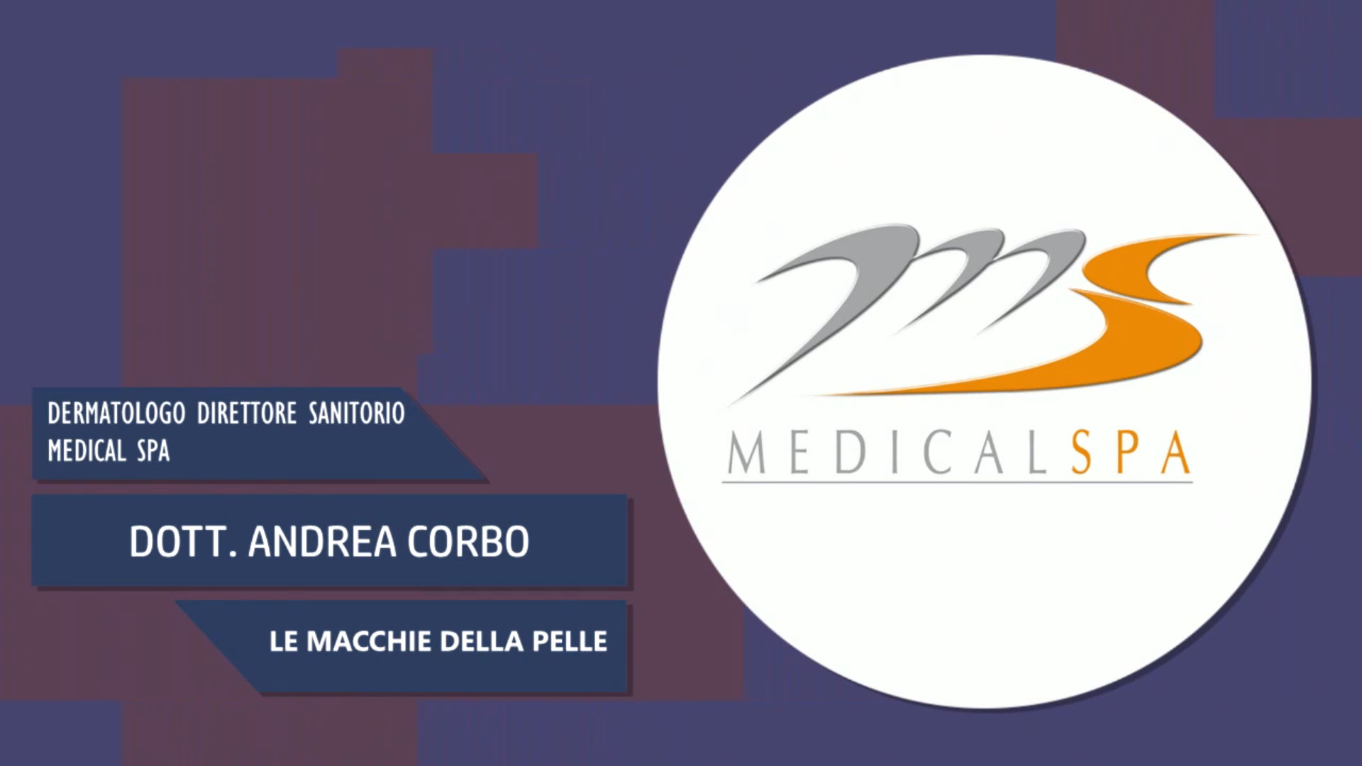 Intervista al Dott. Andrea Corbo – Le macchie della pelle