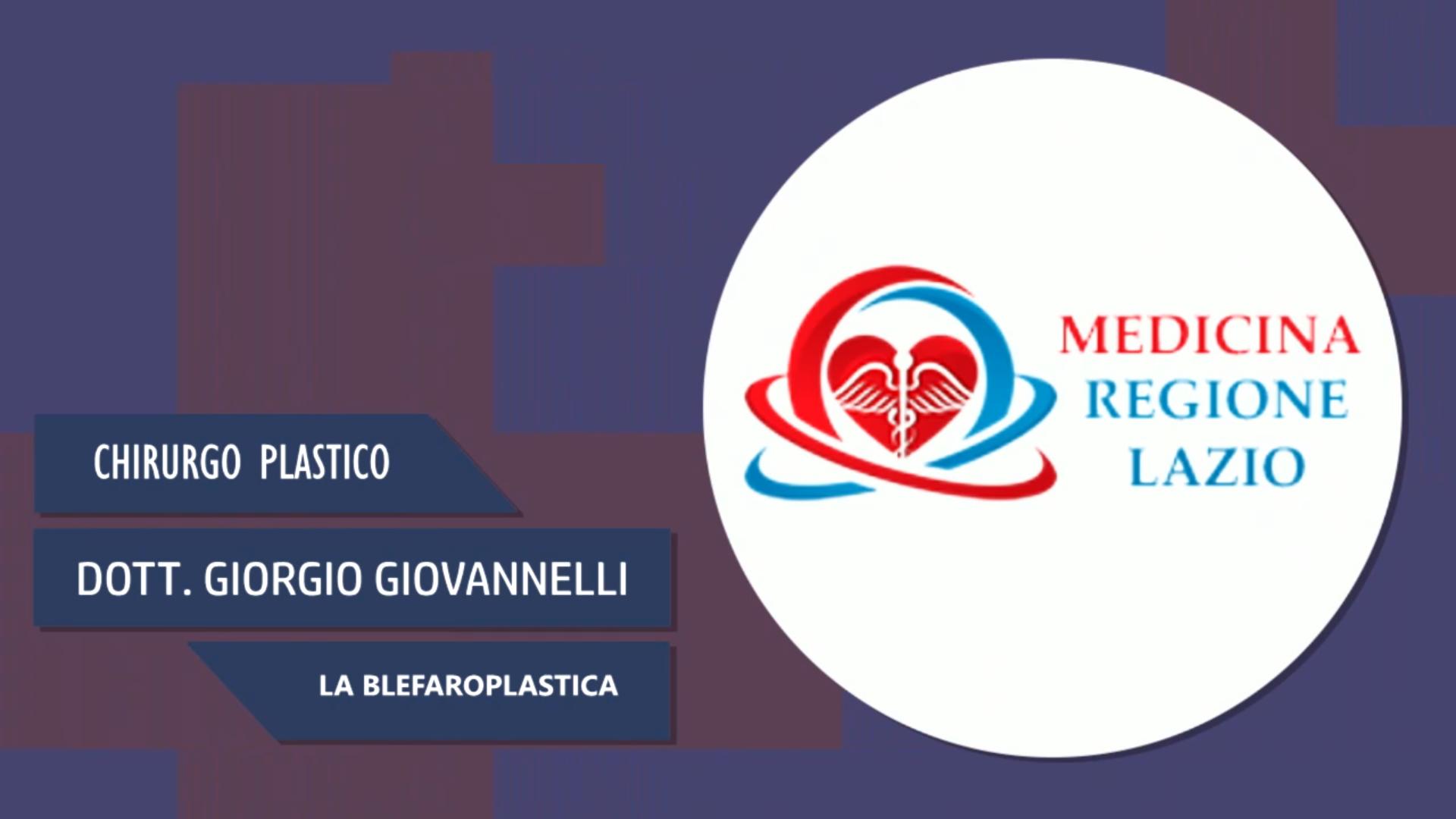 Intervista al Dott. Giorgio Giovannelli – La blefaroplastica