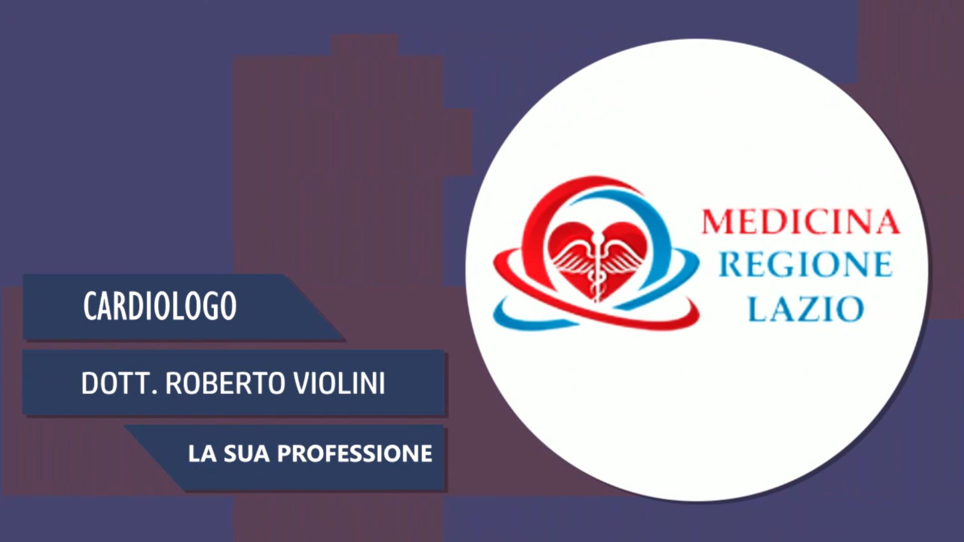 Intervista al Dott. Roberto Violini – La sua professione