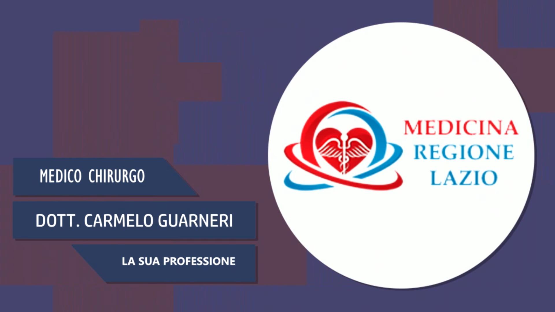 Intervista al Dott. Carmelo Guarneri – La sua professione