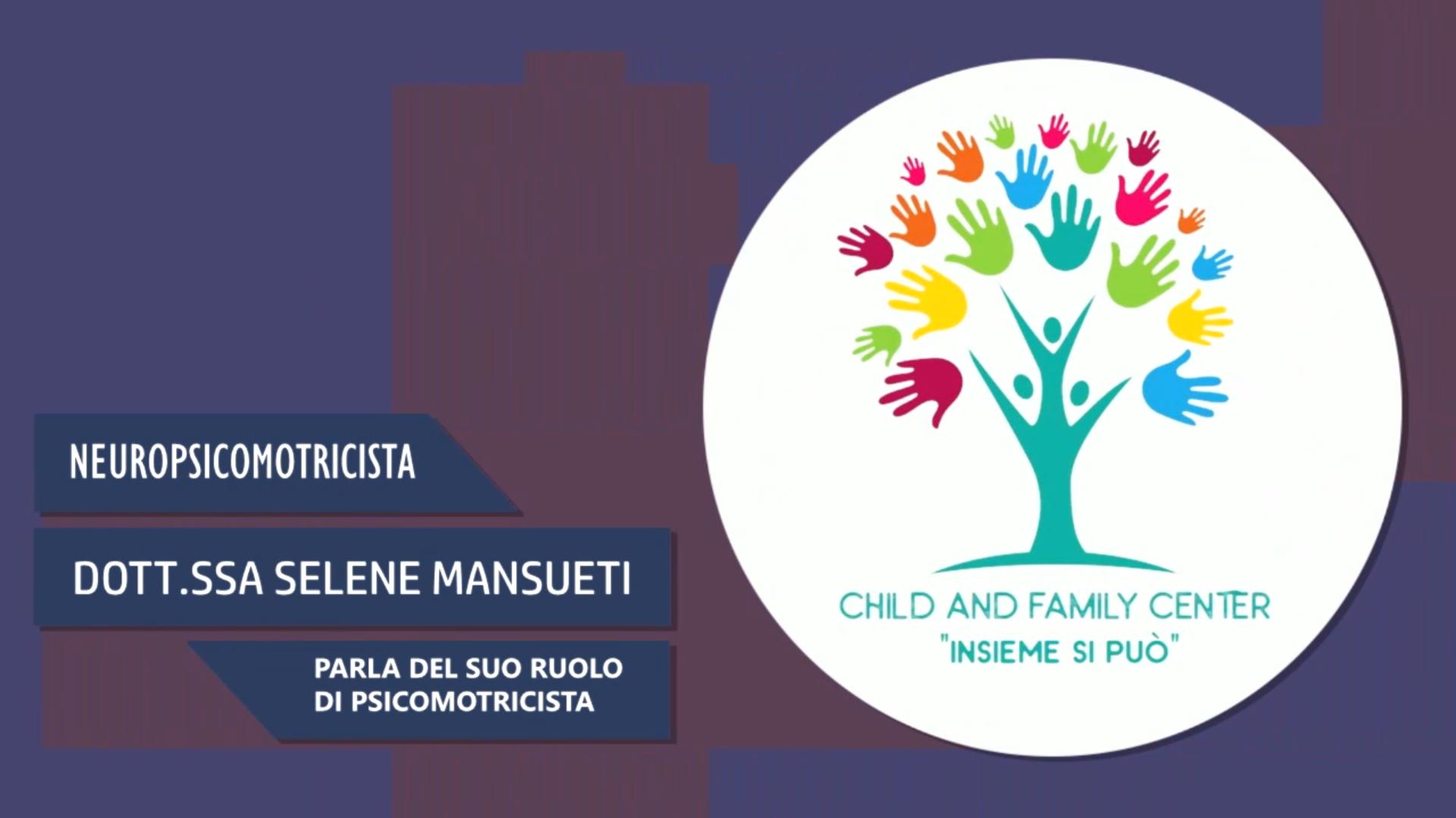 Intervista alla Dott.ssa Selene Mansueti – Parla del suo ruolo di psicomotricista