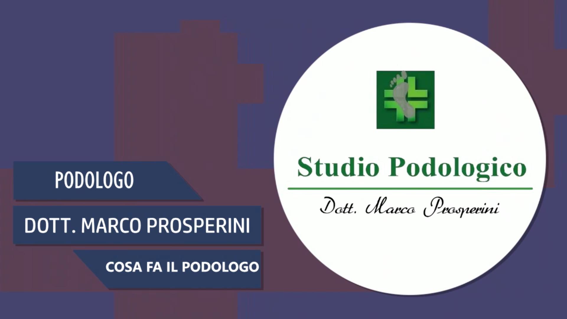 Intervista al Dott. Marco Prosperini – Cosa fa il podologo