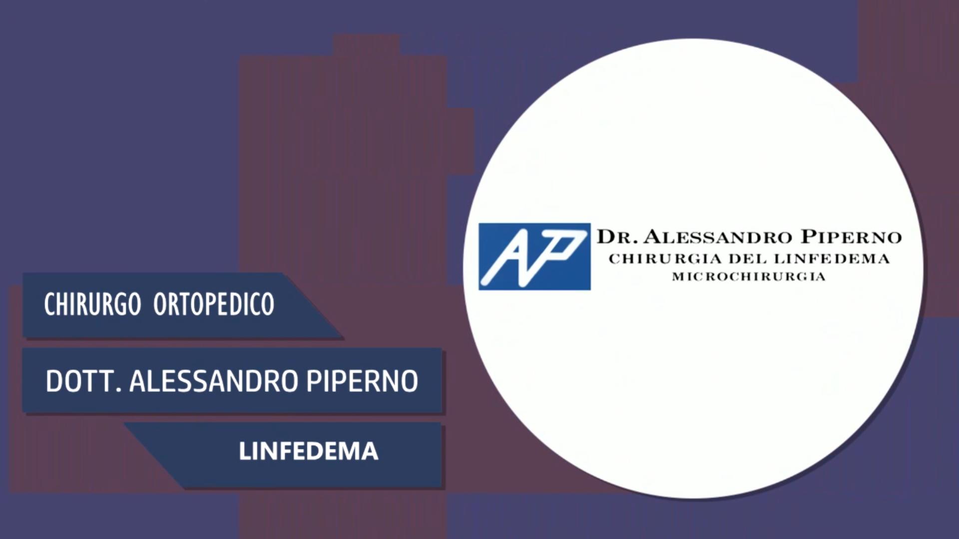 Intervista al Dott. Alessandro Piperno – Linfedema
