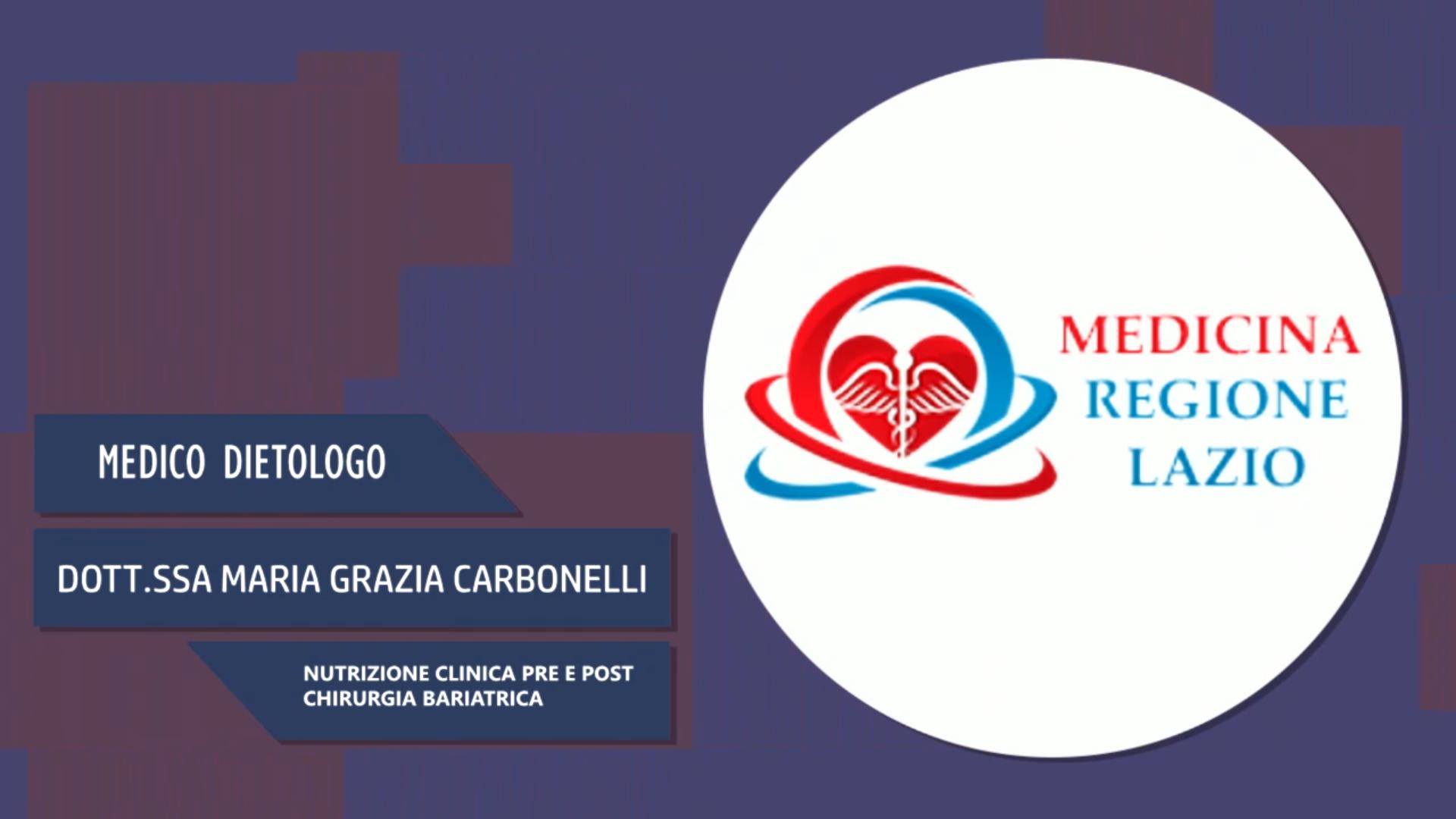 Intervista alla Dott.ssa Maria Grazia Carbonelli – Nutrizione clinica pre e post chirurgia bariatrica