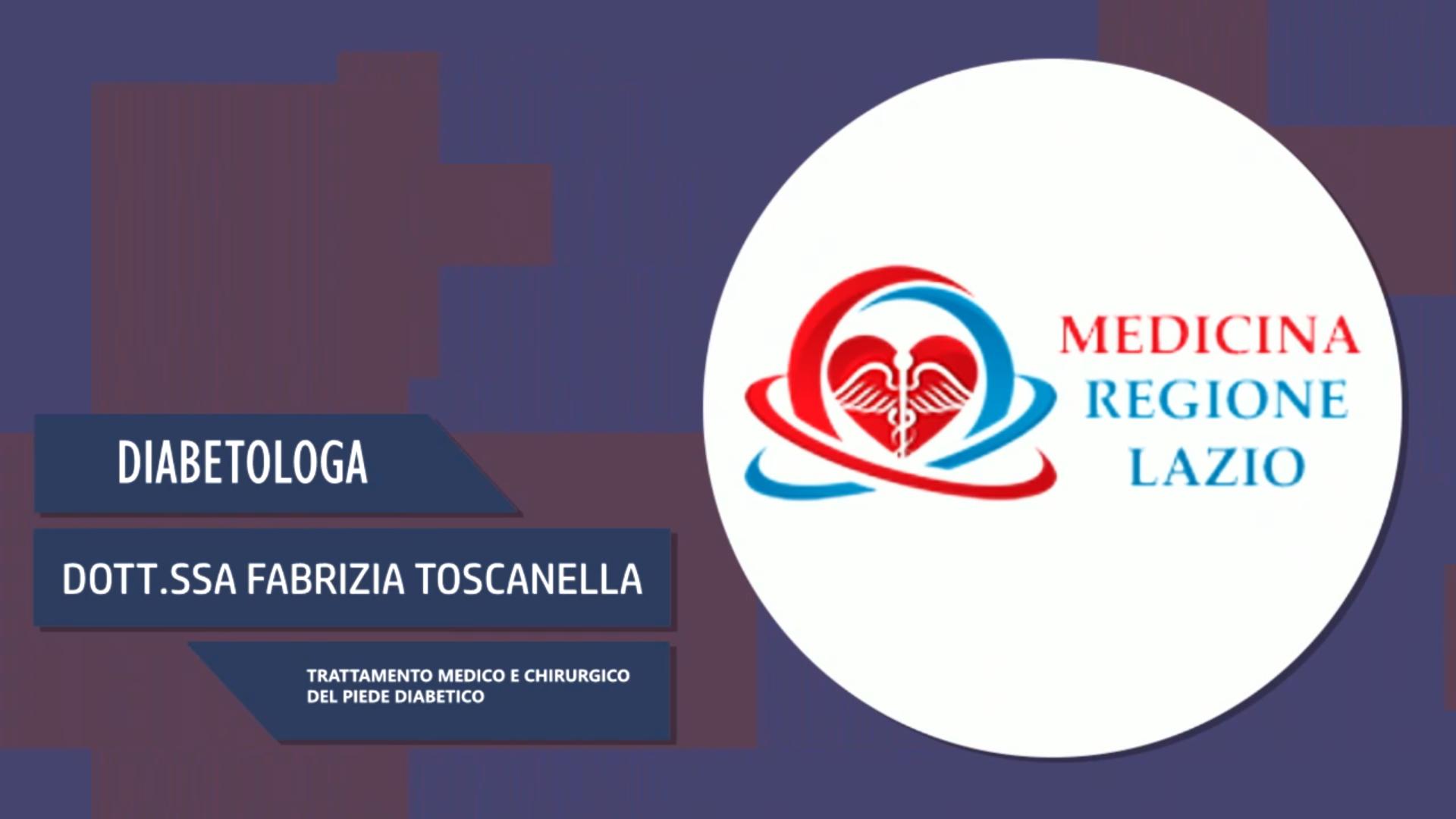 Intervista alla Dott.ssa Fabrizia Toscanella – Trattamento medico e chirurgico del piede diabetico