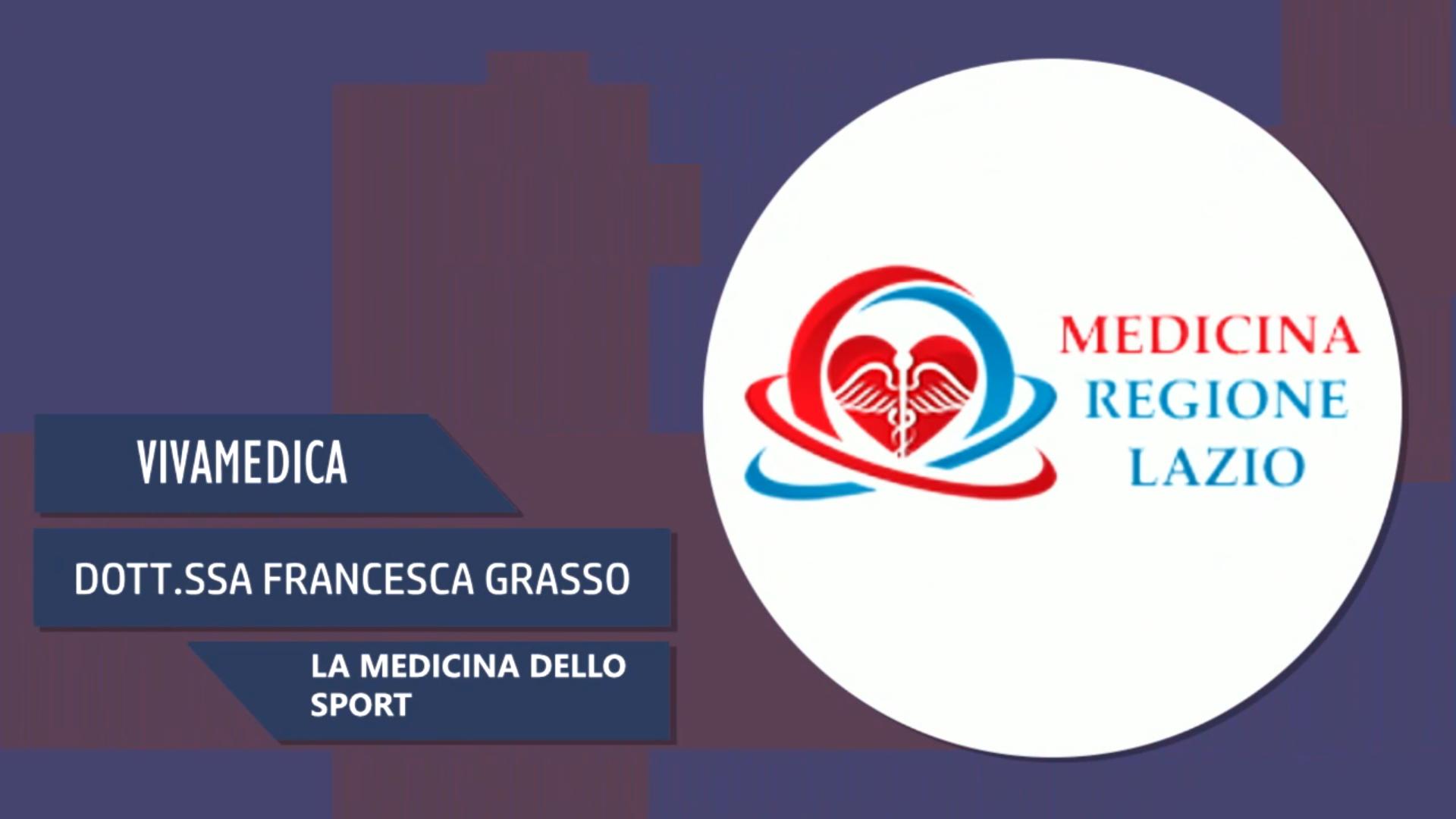 Intervista alla Dott.ssa Francesca Grasso – La medicina dello sport