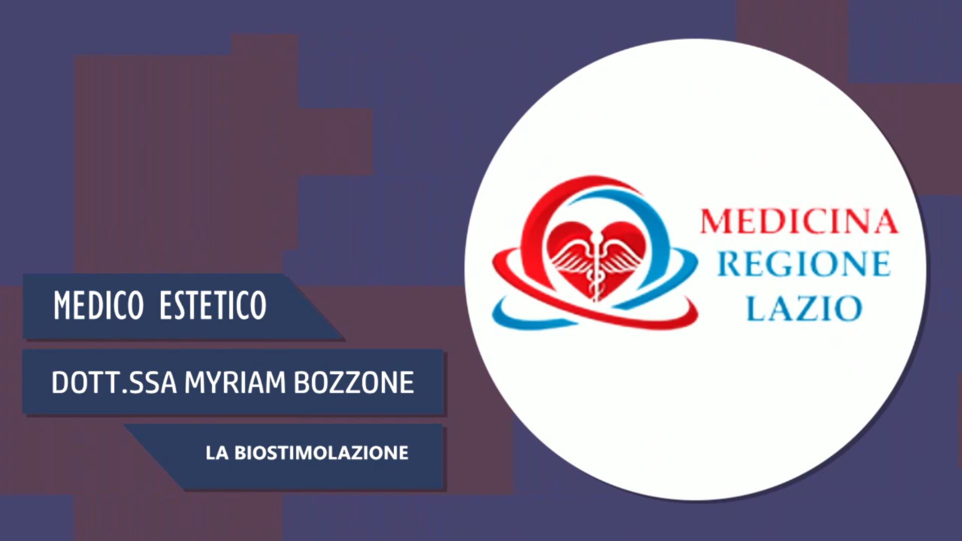 Intervista alla Dott.ssa Myriam Bozzone – La biostimolazione