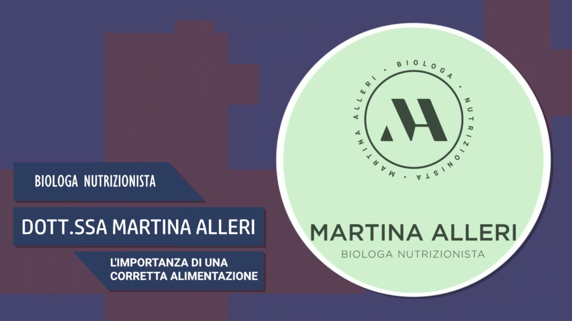 Intervista alla Dott.ssa Martina Alleri – L'importanza di una corretta alimentazione