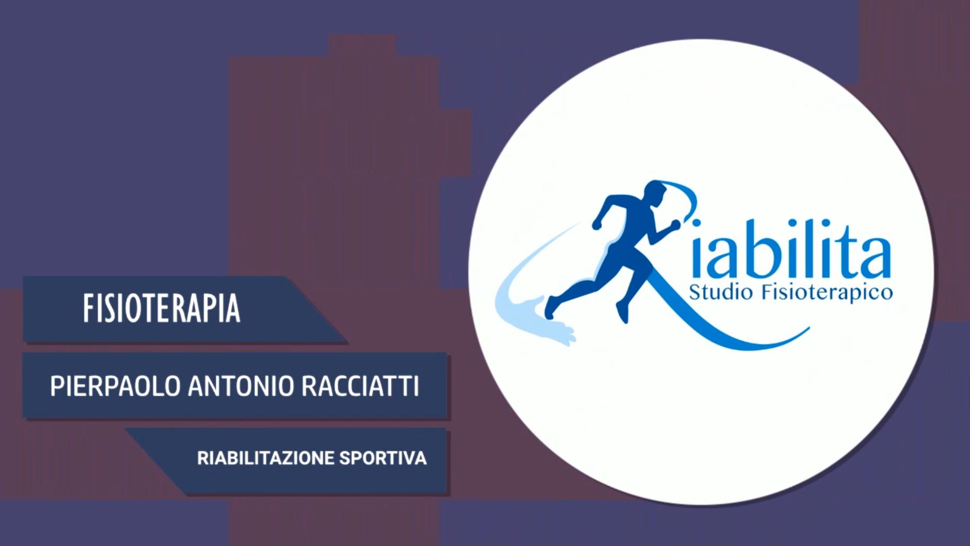 Intervista a Pierpaolo Antonio Racciatti – Riabilitazione sportiva