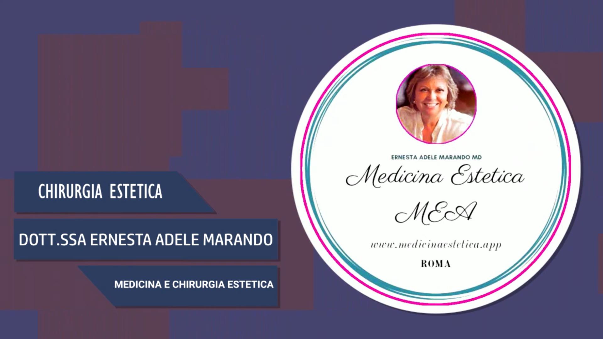 Intervista alla Dott.ssa Ernesta Adele Marando – Medicina e chirurgia estetica