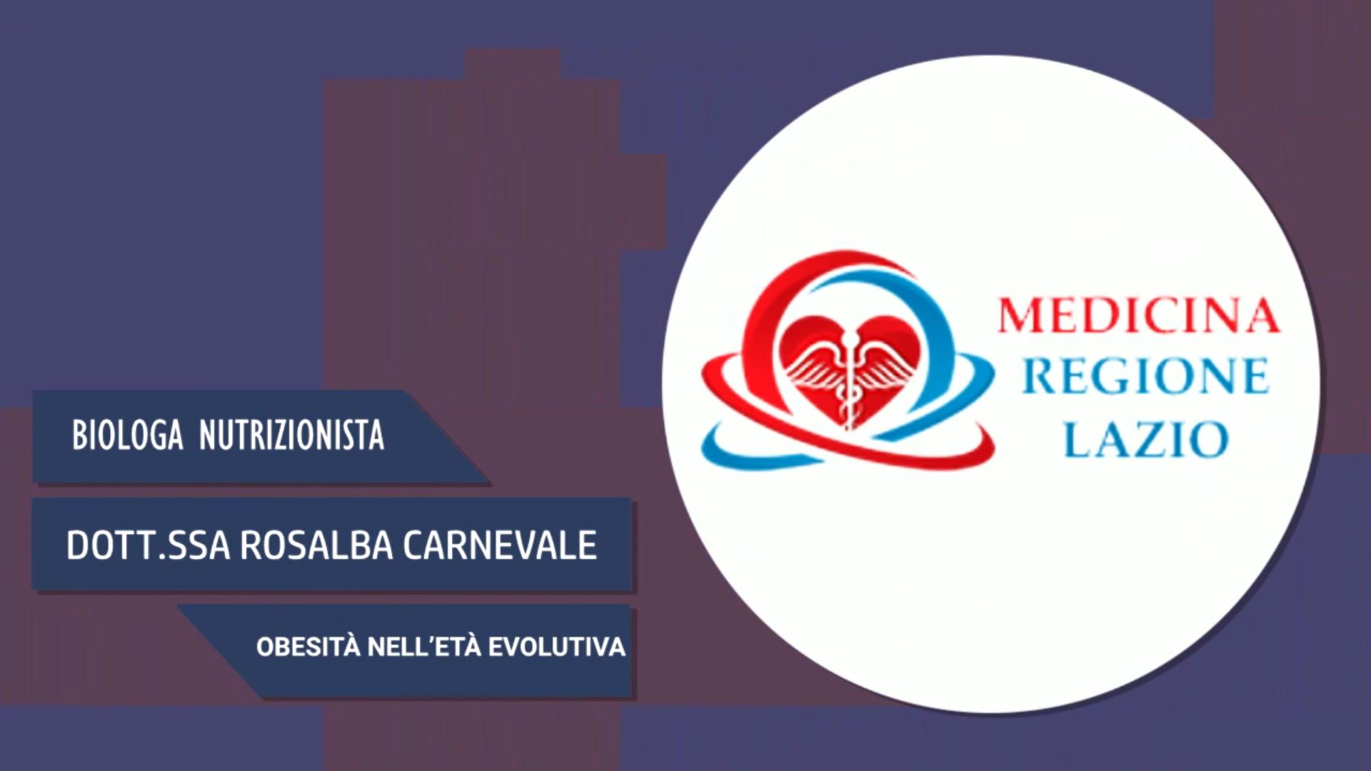 Intervista alla Dott.ssa Rosalba Carnevale – Obesità nell'età evolutiva